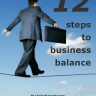 eBook – 12 Steps To Acieve Balance In Your Business