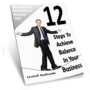 12-Steps to Balance in Your Business